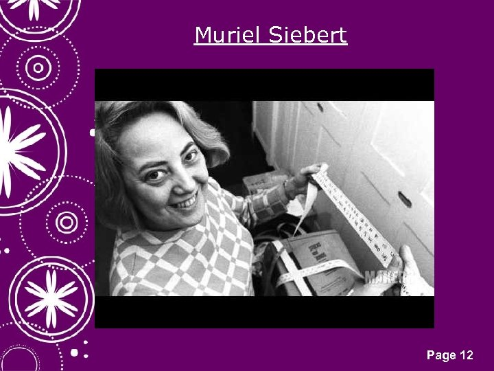 Muriel Siebert Click here to download this powerpoint template : White Snowflakes over Purple