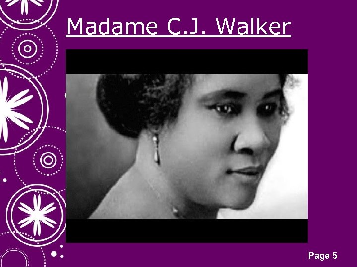 Madame C. J. Walker Click here to download this powerpoint template : White Snowflakes