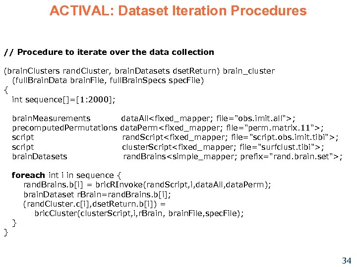 ACTIVAL: Dataset Iteration Procedures // Procedure to iterate over the data collection (brain. Clusters