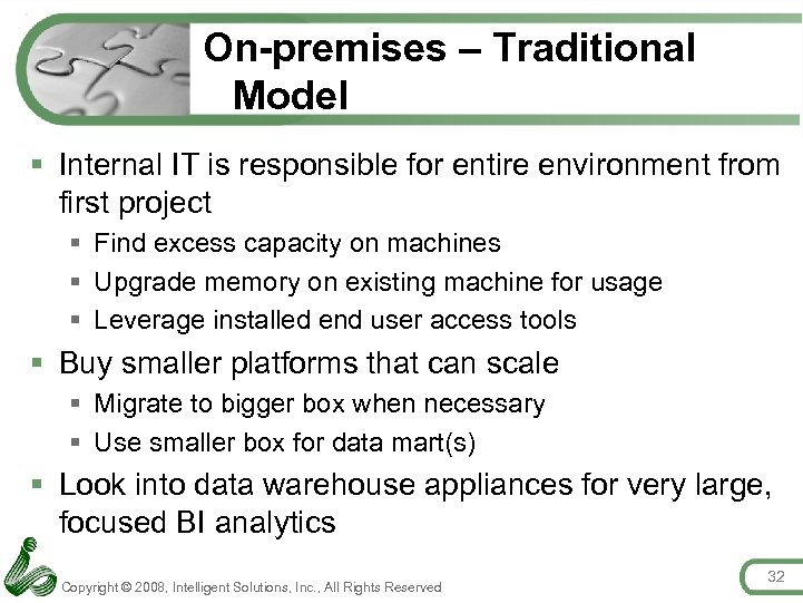 On-premises – Traditional Model § Internal IT is responsible for entire environment from first