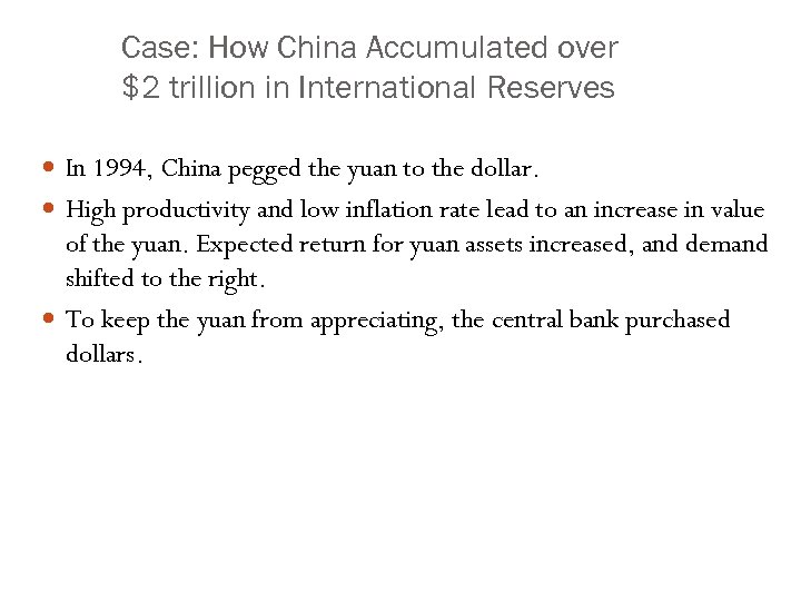 Case: How China Accumulated over $2 trillion in International Reserves In 1994, China pegged