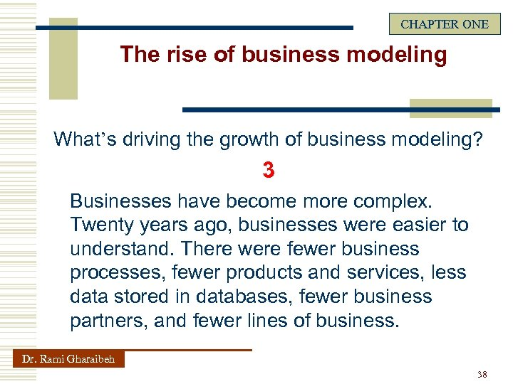 CHAPTER ONE The rise of business modeling What's driving the growth of business modeling?