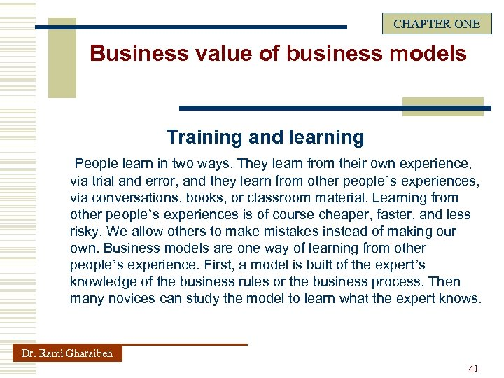 CHAPTER ONE Business value of business models Training and learning People learn in two