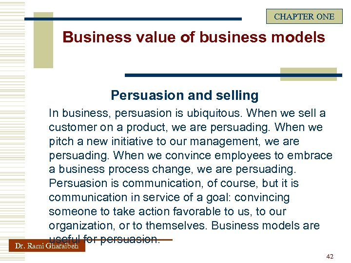 CHAPTER ONE Business value of business models Persuasion and selling In business, persuasion is