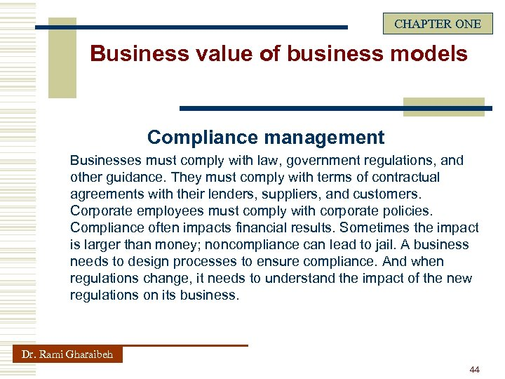CHAPTER ONE Business value of business models Compliance management Businesses must comply with law,