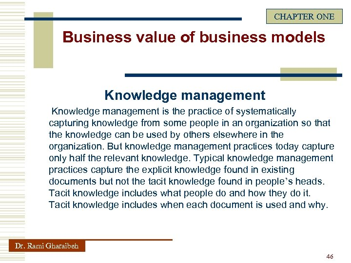 CHAPTER ONE Business value of business models Knowledge management is the practice of systematically