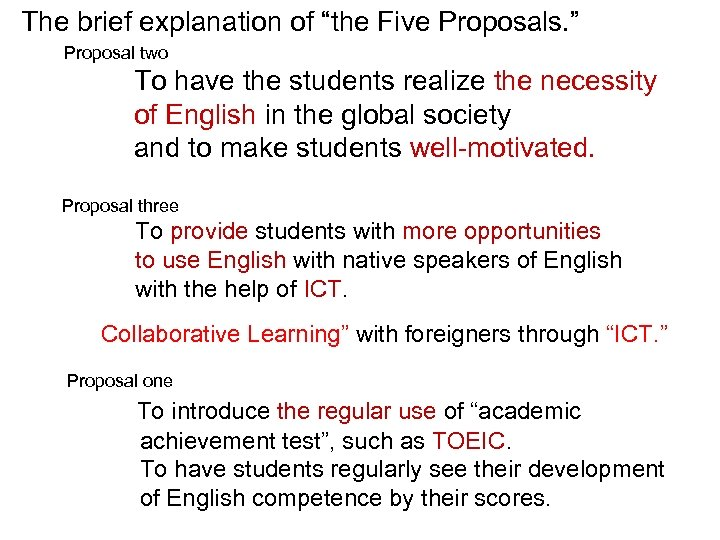 "The brief explanation of ""the Five Proposals. "" Proposal two To have the students"