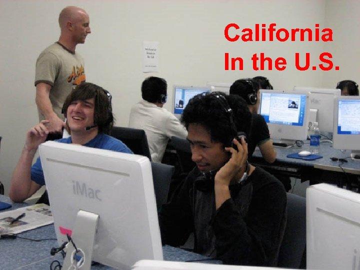 California In the U. S.