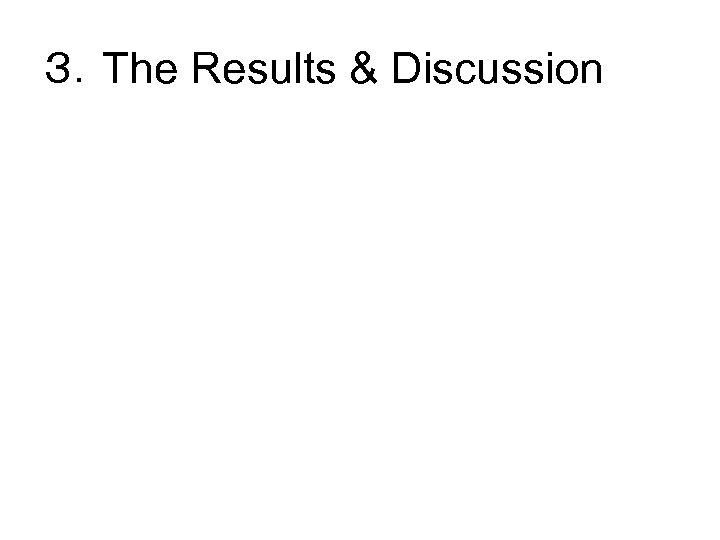 3.The Results & Discussion