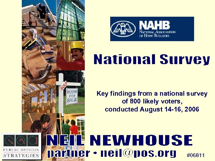 Key findings from a national survey of 800 likely voters, conducted August 14 -16,