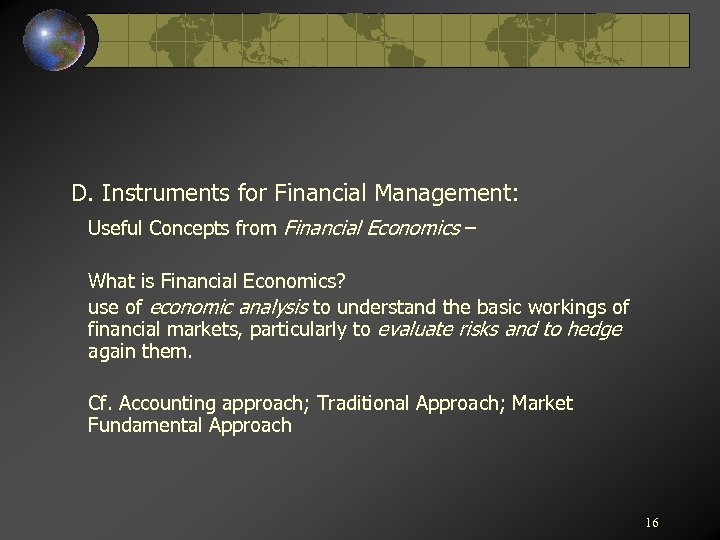 D. Instruments for Financial Management: Useful Concepts from Financial Economics – What is Financial
