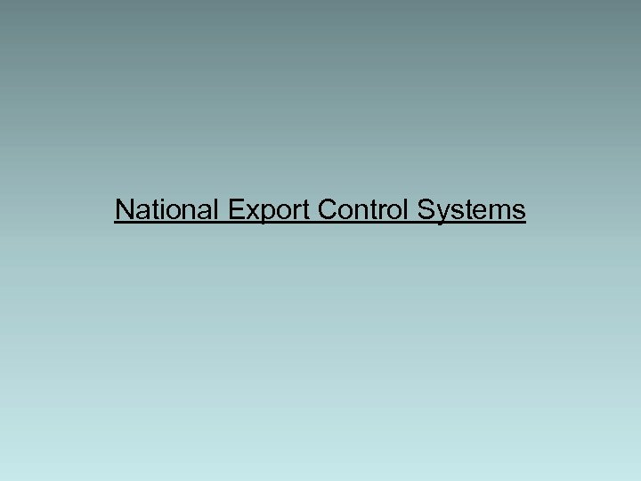National Export Control Systems