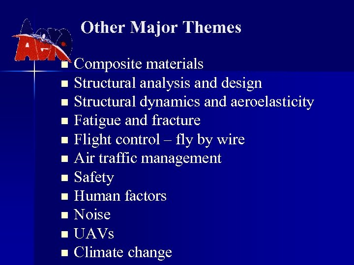 Other Major Themes Composite materials n Structural analysis and design n Structural dynamics and