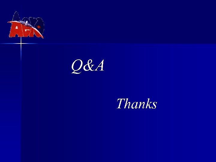 Q&A Thanks