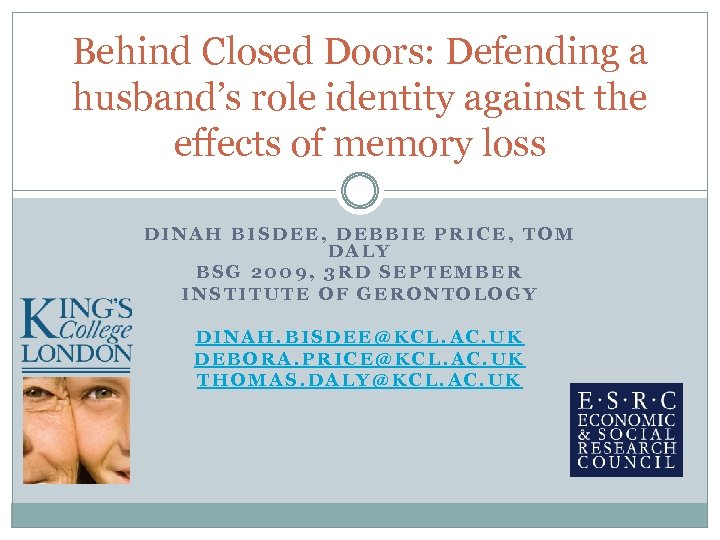 Behind Closed Doors: Defending a husband's role identity against the effects of memory loss
