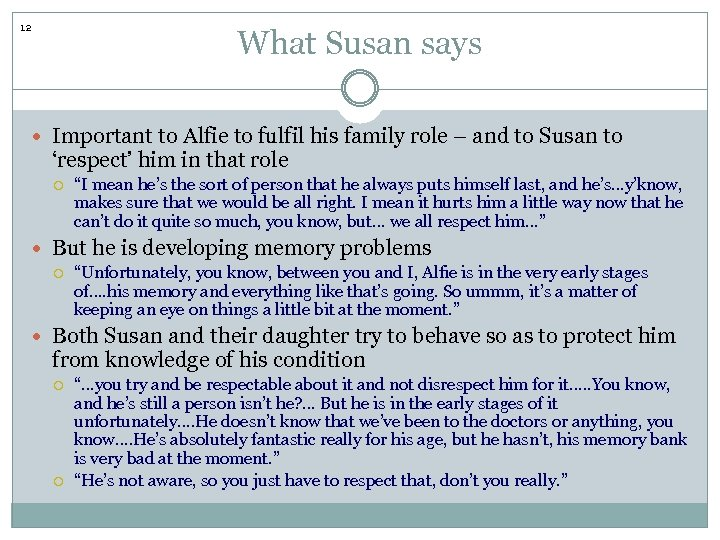 12 What Susan says Important to Alfie to fulfil his family role – and