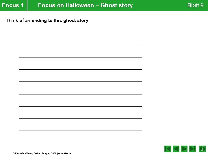 Focus 1 Focus on Halloween – Ghost story Think of an ending to this