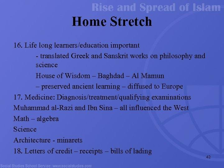 Home Stretch 16. Life long learners/education important - translated Greek and Sanskrit works on