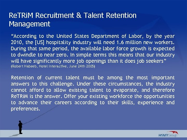 """Re. TRi. M Recruitment & Talent Retention Management """"According to the United States Department"""