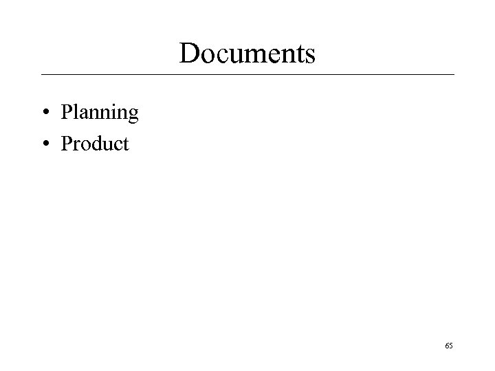 Documents • Planning • Product 65