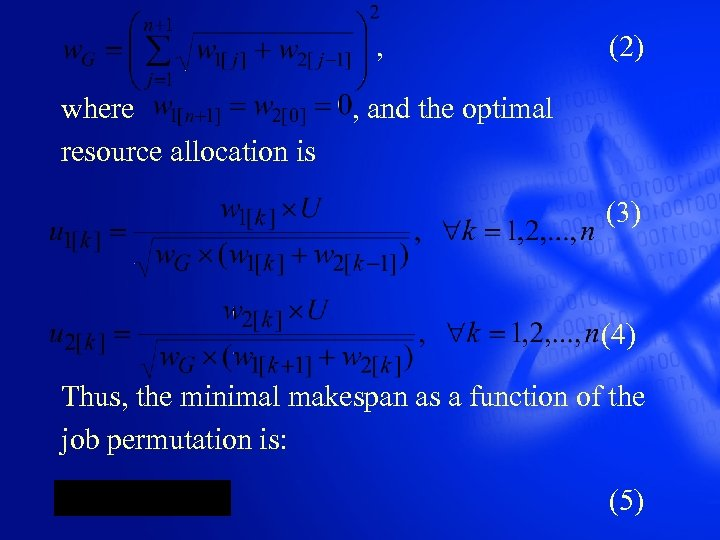 , (2) where , and the optimal resource allocation is (3) (4) Thus,