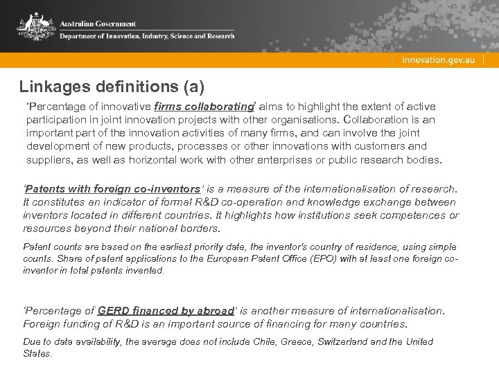 Linkages definitions (a) 'Percentage of innovative firms collaborating' aims to highlight the extent of