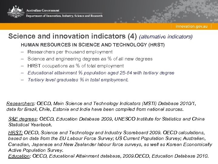 Science and innovation indicators (4) (alternative indicators) HUMAN RESOURCES IN SCIENCE AND TECHNOLOGY (HRST)