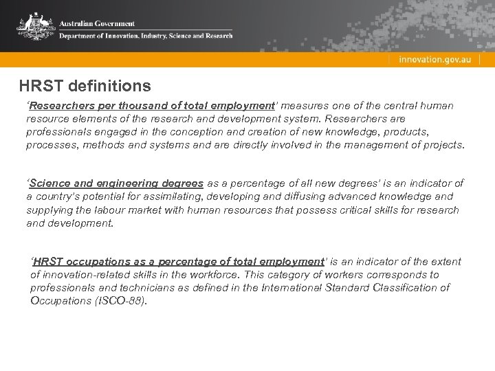HRST definitions 'Researchers per thousand of total employment' measures one of the central human