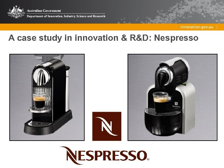 A case study in innovation & R&D: Nespresso