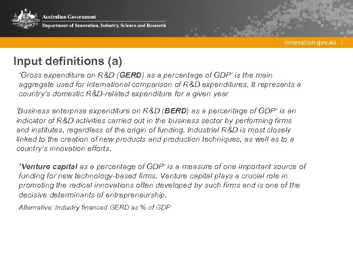 Input definitions (a) 'Gross expenditure on R&D (GERD) as a percentage of GDP' is
