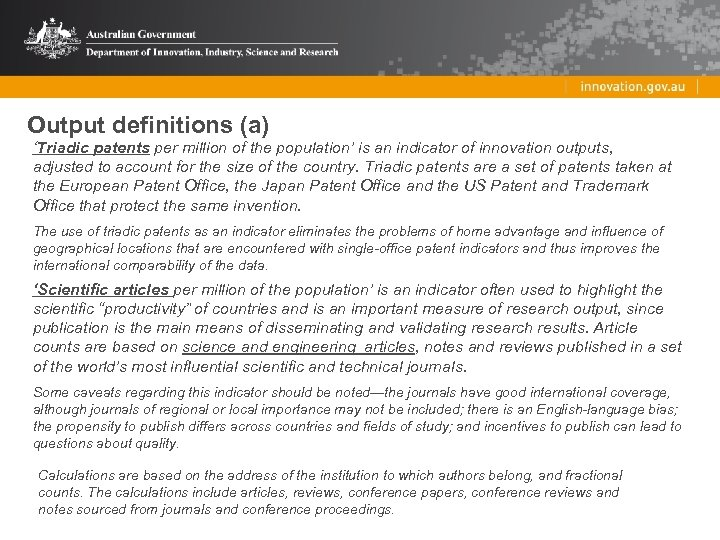 Output definitions (a) 'Triadic patents per million of the population' is an indicator of