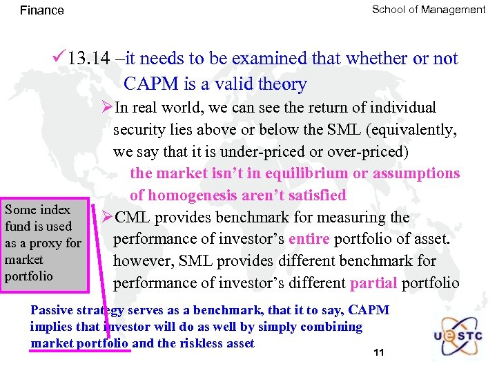 Finance School of Management ü 13. 14 –it needs to be examined that whether