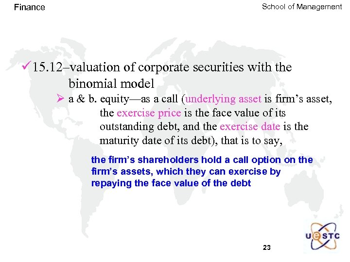 Finance School of Management ü 15. 12–valuation of corporate securities with the binomial model