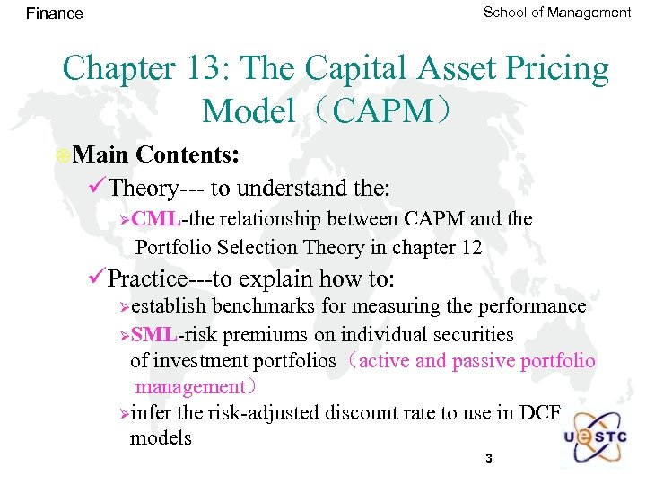 School of Management Finance Chapter 13: The Capital Asset Pricing Model(CAPM) {Main Contents: üTheory---