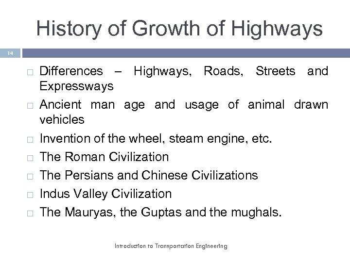 History of Growth of Highways 14 Differences – Highways, Roads, Streets and Expressways Ancient