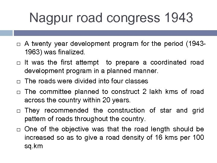Nagpur road congress 1943 A twenty year development program for the period (19431963) was