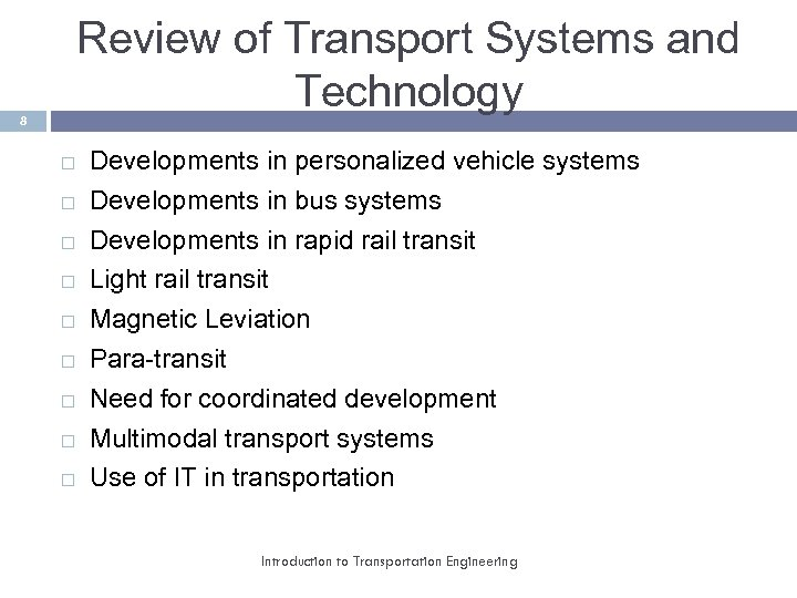Review of Transport Systems and Technology 8 Developments in personalized vehicle systems Developments in