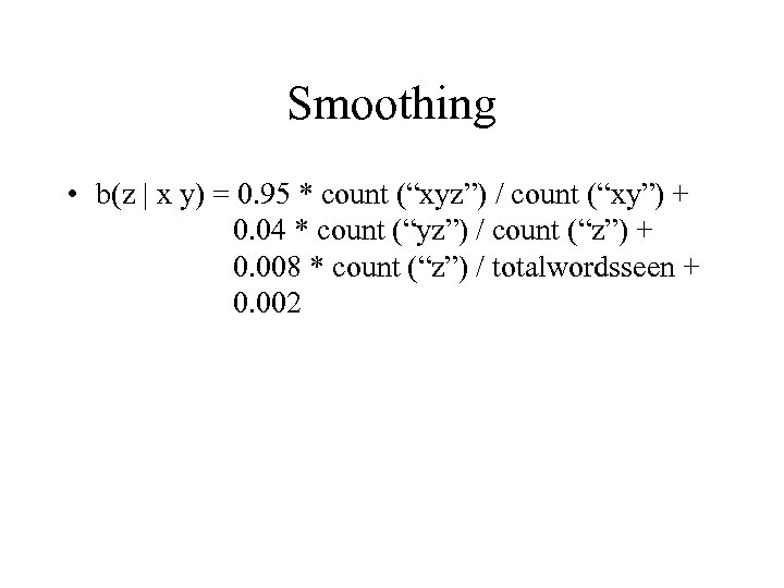 """Smoothing • b(z 
