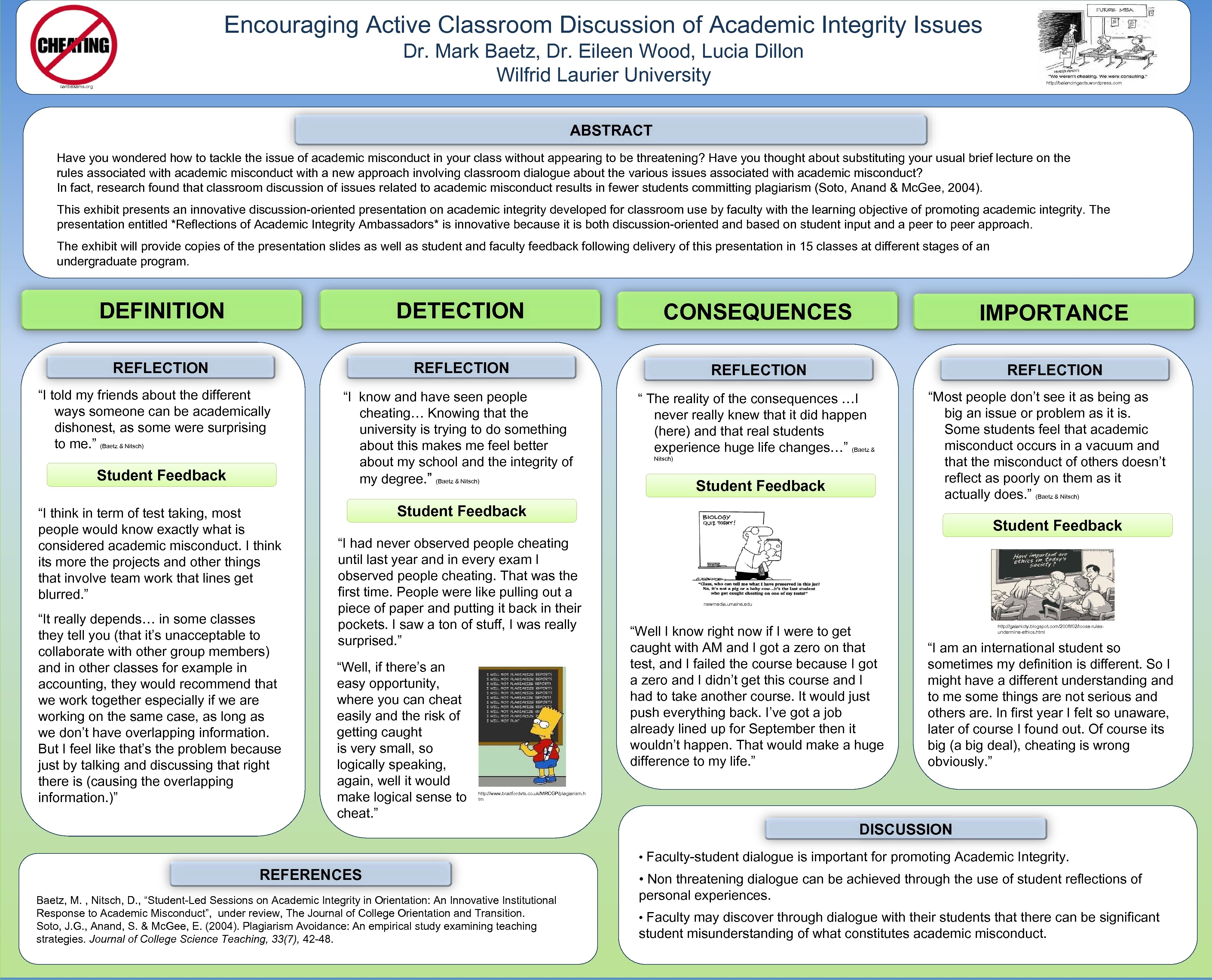 Encouraging Active Classroom Discussion of Academic Integrity Issues Dr. Mark Baetz, Dr. Eileen Wood,