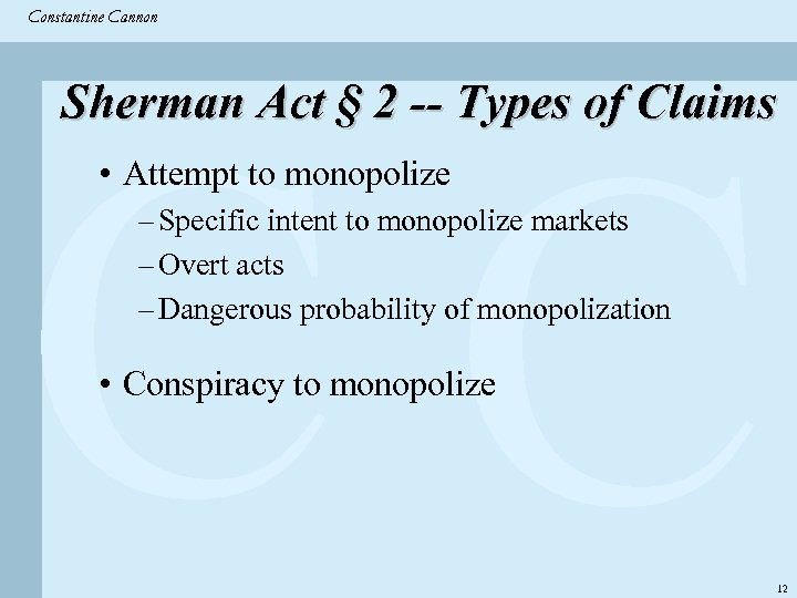 Constantine & Partners Constantine Cannon CC Sherman Act § 2 -- Types of Claims