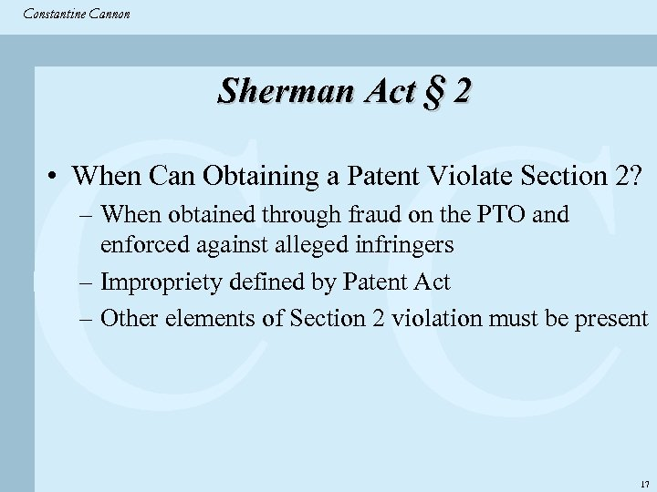 Constantine & Partners Constantine Cannon CC Sherman Act § 2 • When Can Obtaining