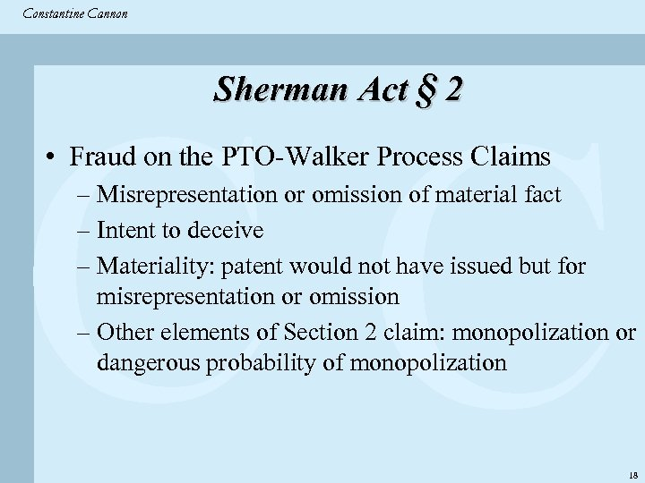 Constantine & Partners Constantine Cannon CC Sherman Act § 2 • Fraud on the