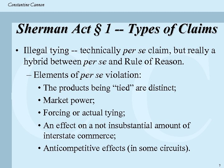 Constantine & Partners Constantine Cannon CC Sherman Act § 1 -- Types of Claims