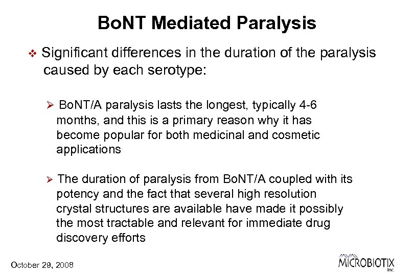 Bo. NT Mediated Paralysis v Significant differences in the duration of the paralysis caused