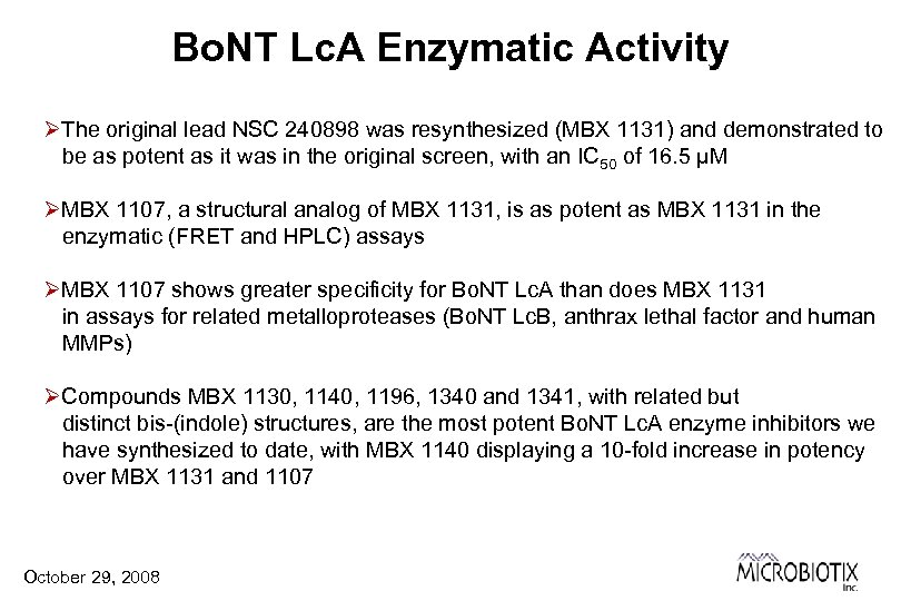 Bo. NT Lc. A Enzymatic Activity ØThe original lead NSC 240898 was resynthesized (MBX