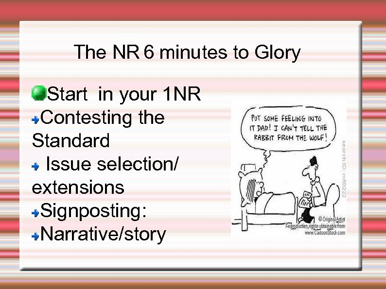 The NR 6 minutes to Glory Start in your 1 NR Contesting the Standard