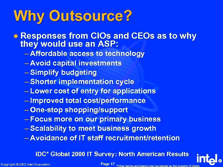 Why Outsource? l Responses from CIOs and CEOs as to why they would use