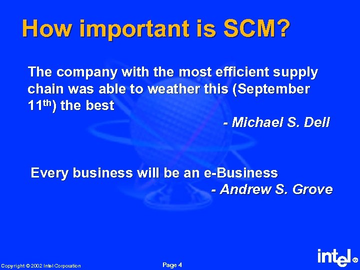 How important is SCM? The company with the most efficient supply chain was able