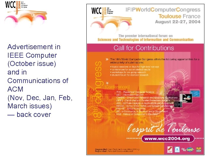 Advertisement in IEEE Computer (October issue) and in Communications of ACM (Nov, Dec, Jan,