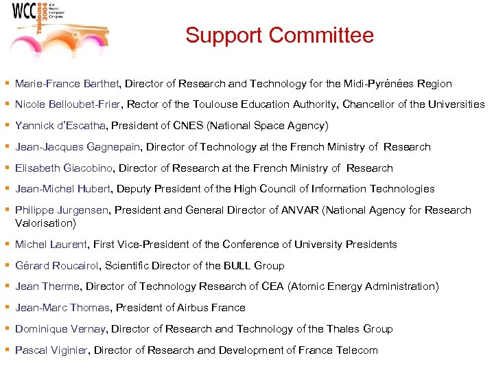Support Committee § Marie-France Barthet, Director of Research and Technology for the Midi-Pyrénées Region